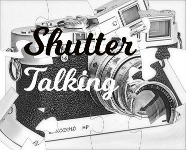 Shutter Talking